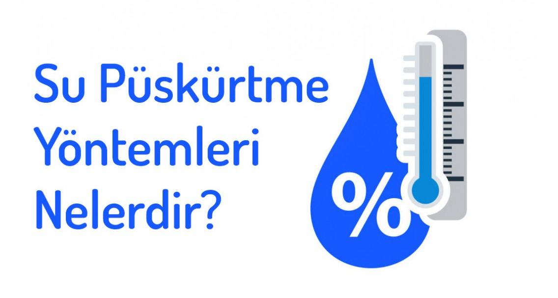 Neden Su Püskürtmeye İhtiyacımız Var? Su Püskürtme Yöntemleri Nelerdir?