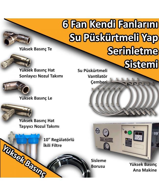 6 Fan - Kendi Vantilatörlerini Su Püskürtmeli Yap Yüksek Basınç No:KF5