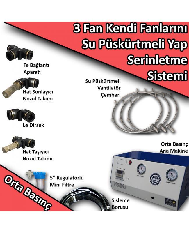 3 Fan - Kendi Vantilatörlerini Su Püskürtmeli Yap Orta Basınç No:KF2