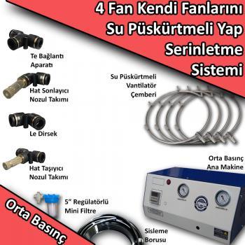 4 Fan - Kendi Vantilatörlerini Su Püskürtmeli Yap Orta Basınç No:KF3