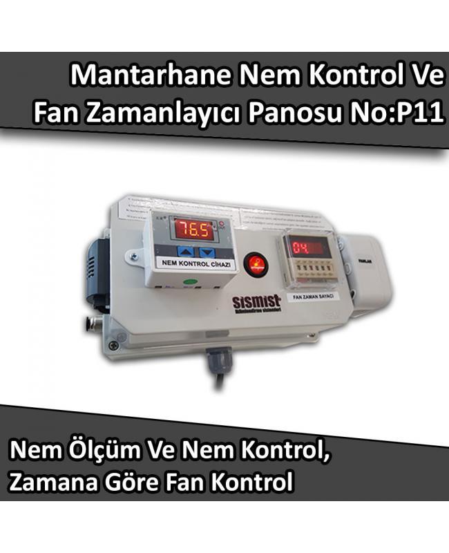 Mantarhane Nem Ölçme Ve Kontrol, Fan Zamanlayıcı Panosu No:P11