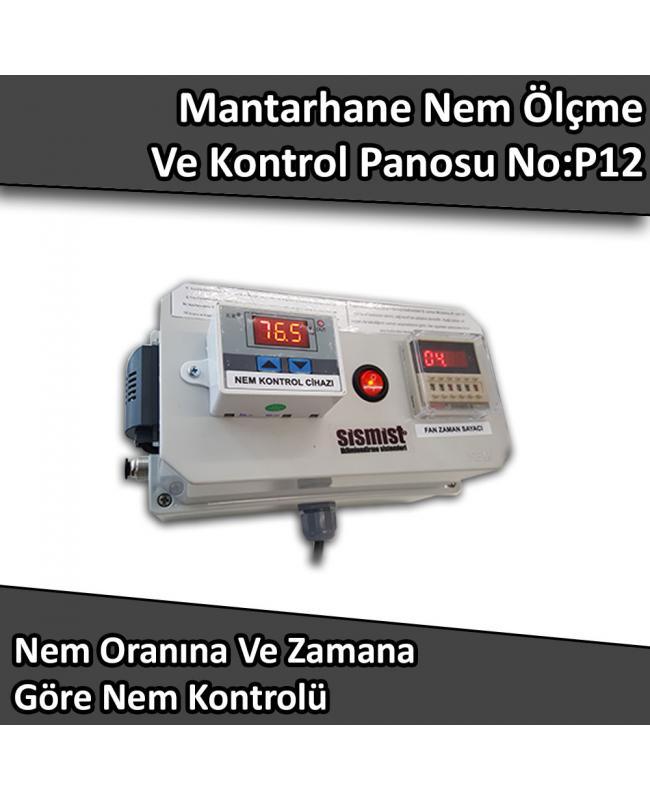 Mantarhane Nem Ölçme Zamanlayıcılı Kontrol Panosu No:P12