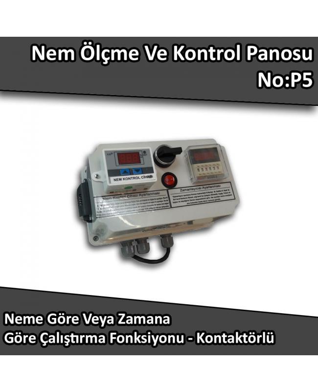 Nem Ölçme Ve Kontrol Panosu - Neme Göre Veya Zamana Göre Çalış Kontaktörlü No:P5